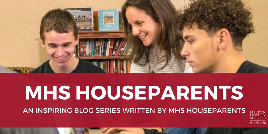 MHS houseparents blog series