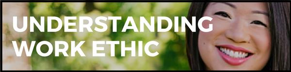 Understanding Work Ethic