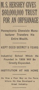 New York Times article sharing Milton Hershey's gift
