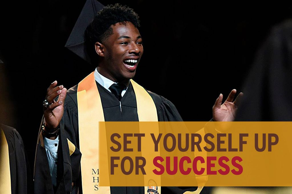 Set yourself up for success at MHS.